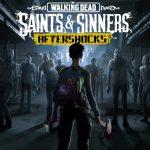 Nouvelle extension gratuite Saints & Sinners, Aftershocks - PS5