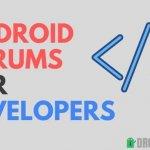 7 meilleurs forums Android pour les développeurs